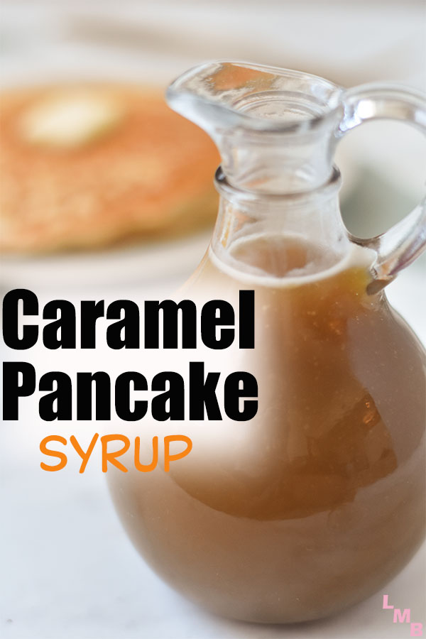 caramel pancake syrup is so delicious and easy to make. it's only 3 ingredients. We love making this for brunch. so good on top of french toast.
